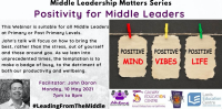 LC21-60SP Middle Leadership Matters: Positivity for Middle Leaders